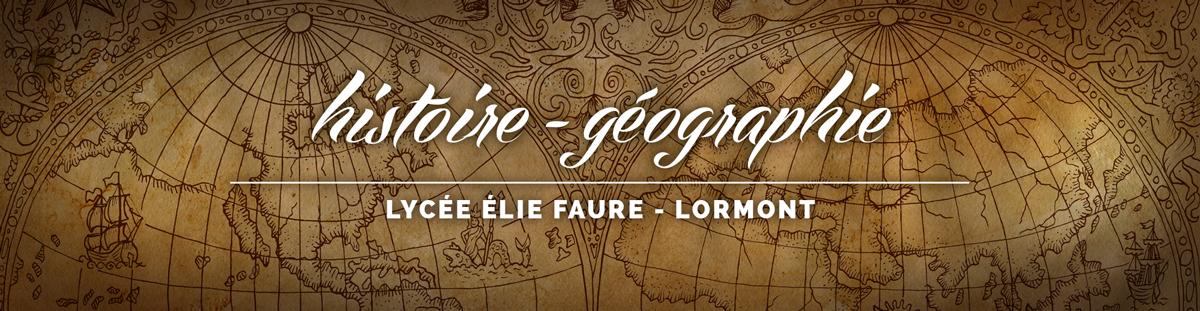 Histoire Géographie - Lycée Elie Faure Lormont